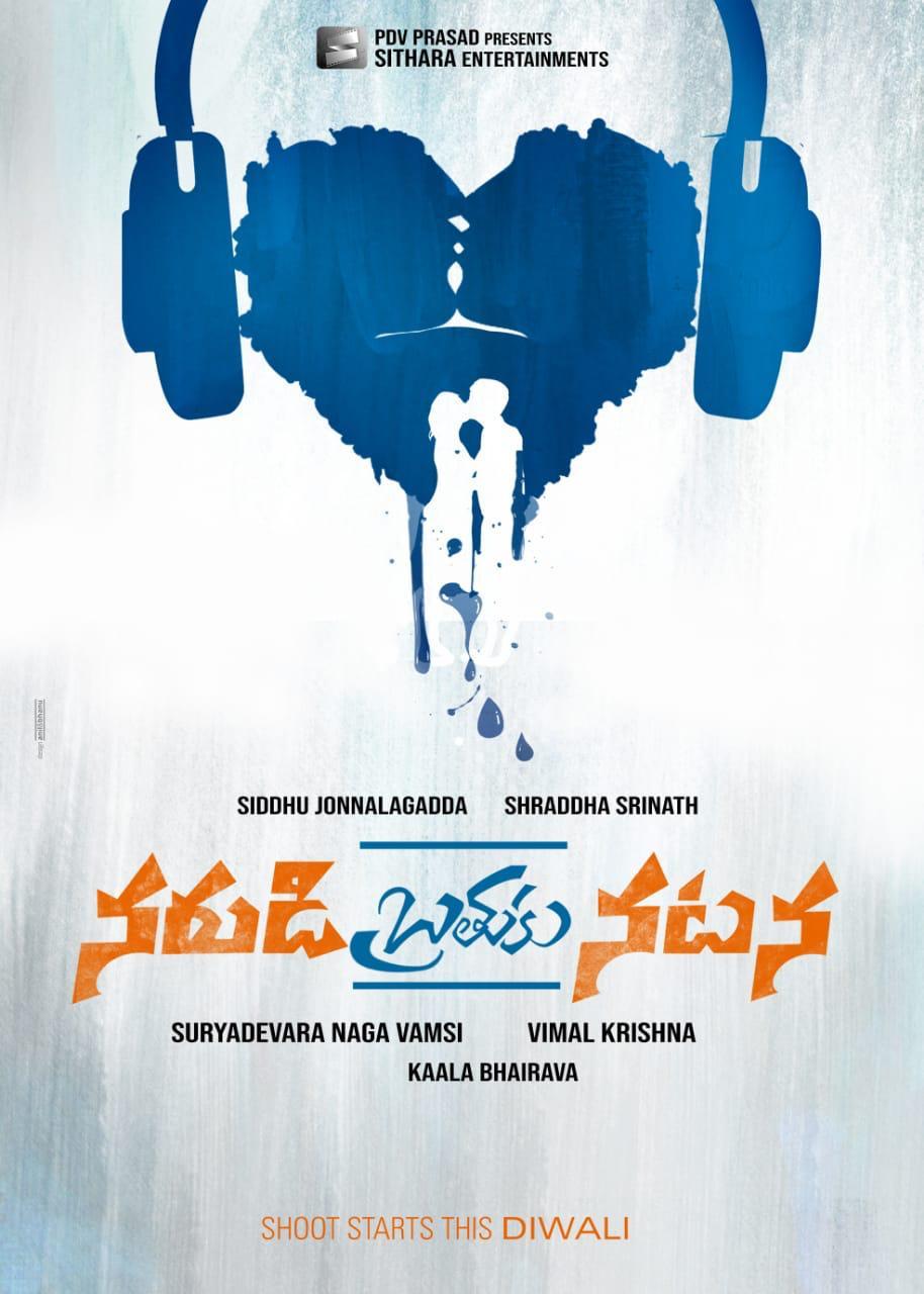 Siddhu Jonnalagadda And Shraddha Srinath Narudi Brathuku Natana movie first look poster