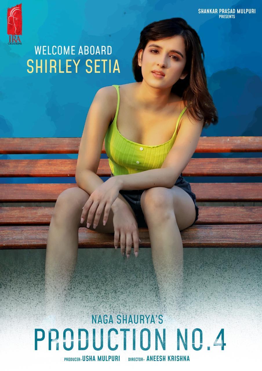 Shirley Setia Finalized As Lead Actress In Naga Shaurya, Aneesh Krishna, IRA Creations Film