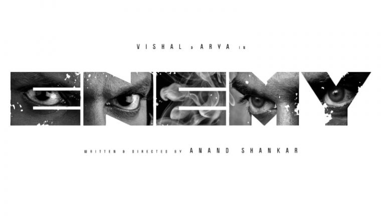 Vishal 30 – Arya Next Film Titled Enemy Poster Unveiled